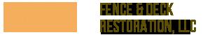 Fence and Deck Restoration LLC